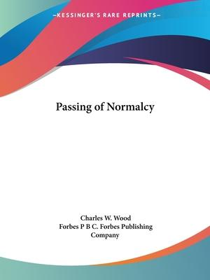 Passing of Normalcy (1929)