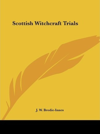 Scottish Witchcraft Trials (1891)