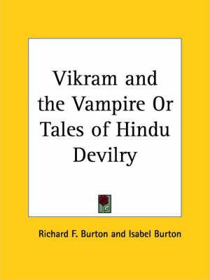 Vikram and the Vampire or Tales of Hindu Devilry (1893)