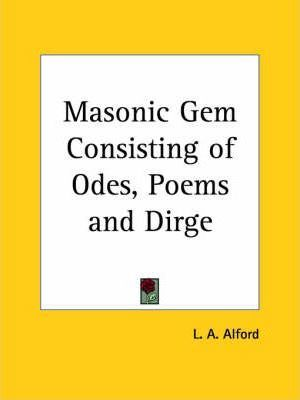 Masonic GEM Consisting of Odes, Poems and Dirge (1867)