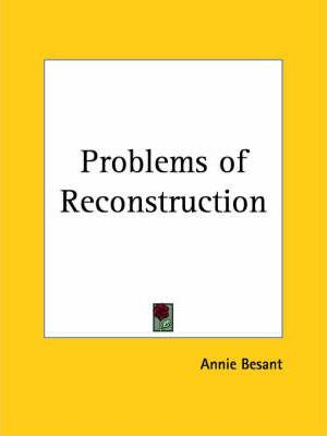 Problems of Reconstruction (1919)