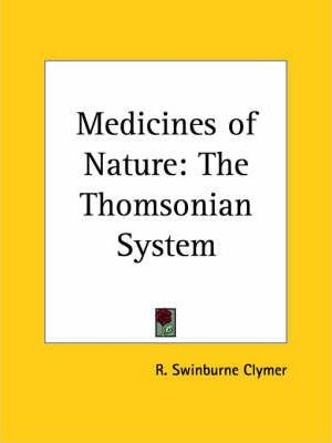 Medicines of Nature: the Thomsonian System (1905)