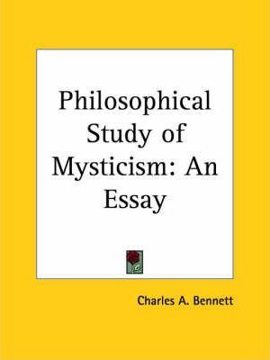 Philosophical Study of Mysticism: an Essay (1923)