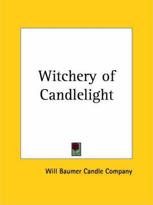 Witchery of Candlelight