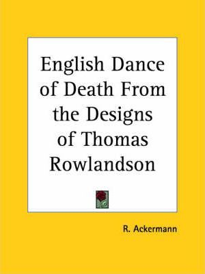 English Dance of Death from the Designs of Thomas Rowlandson (1903)