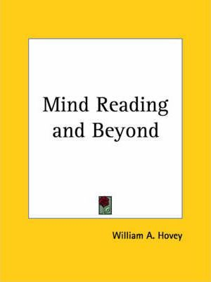 Mind Reading and beyond (1885)