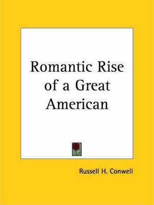 Romantic Rise of a Great American (1924)