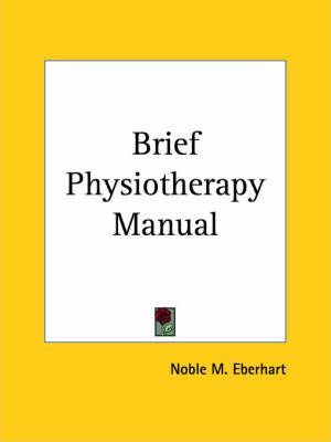 Brief Physiotherapy Manual (1925)