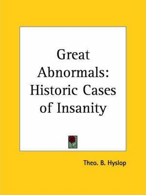 Great Abnormals: Historic Cases of Insanity (1925)