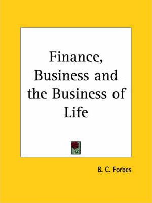 Finance, Business and the Business of Life (1915)