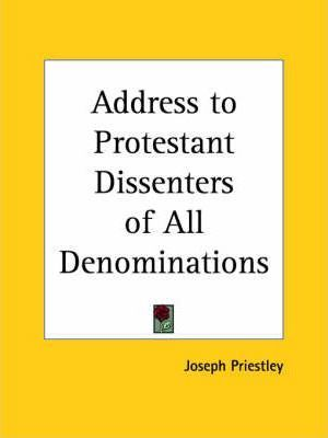 Address to Protestant Dissenters of All Denominations (1774)