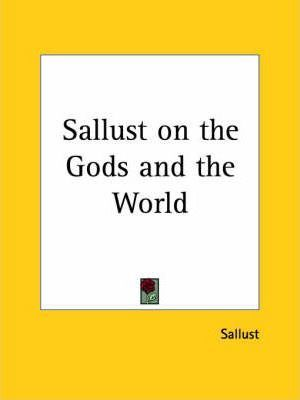 Sallust on the Gods and the World (1793)