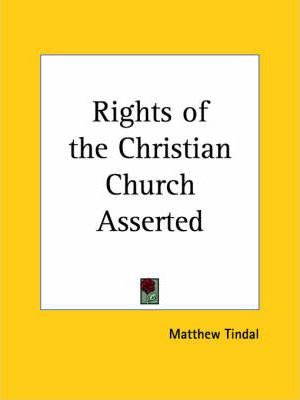 Rights of the Christian Church Asserted (1707)