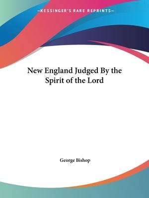 New England Judged by the Spirit of the Lord (1703)