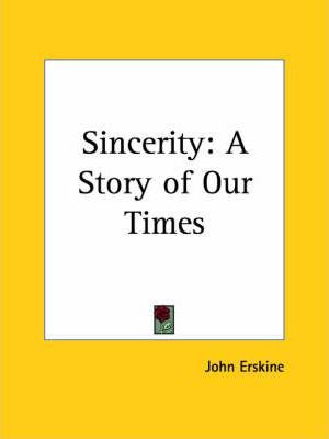 Sincerity: A Story of Our Times (1929)