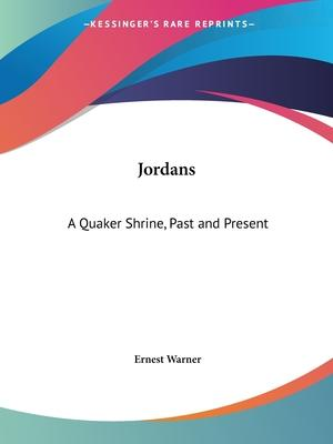 Jordans: A Quaker Shrine, Past and Present (1921)