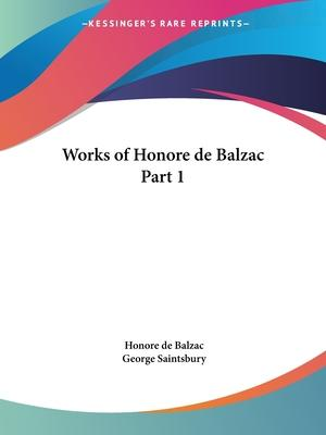 Works of Honore De Balzac Vol. 1