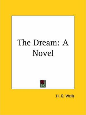 The Dream: A Novel (1924)