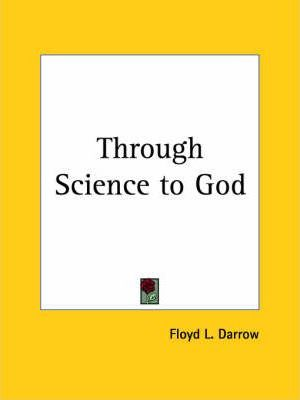 Through Science to God (1925)