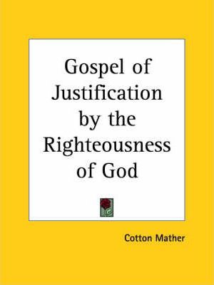 Gospel of Justification by the Righteousness of God (1700)