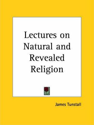 Lectures on Natural and Revealed Religion (1765)
