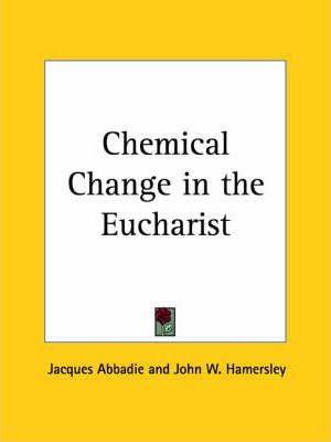Chemical Change in the Eucharist