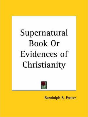 Supernatural Book or Evidences of Christianity (1889)