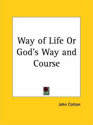 Way of Life or God's Way and Course (1641)
