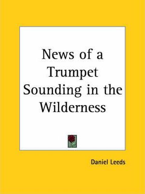 News of a Trumpet Sounding in the Wilderness (1697)