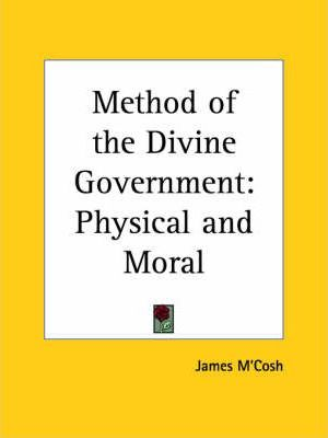 Method of the Divine Government: Physical and Moral (1860)