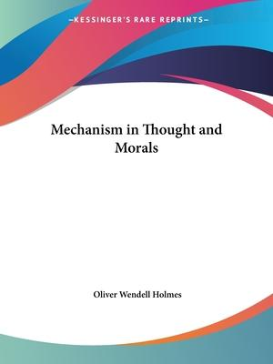 Mechanism in Thought and Morals (1871)
