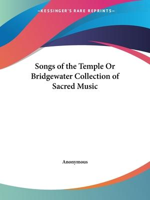Songs of the Temple or Bridgewater Collection of Sacred Music (1830)