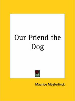 Our Friend the Dog (1905)