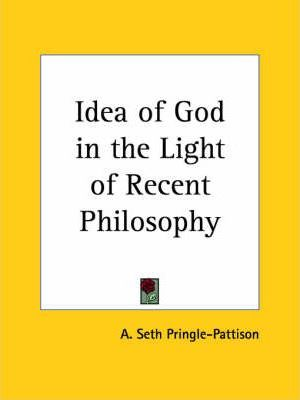 Idea of God in the Light of Recent Philosophy (1920)