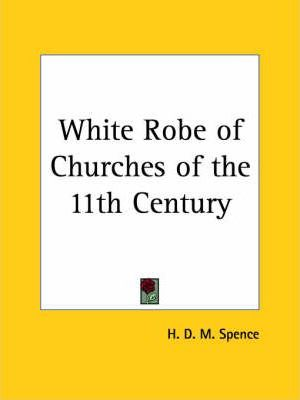 White Robe of Churches of the 11th Century (1900)