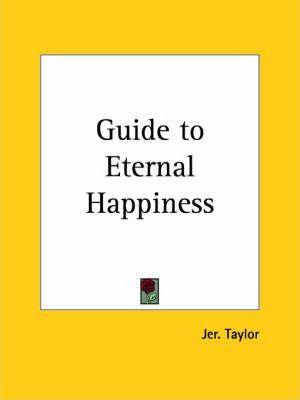 Guide to Eternal Happiness (1820)