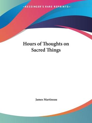 Hours of Thoughts on Sacred Things (1880)