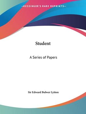 Student: A Series of Papers Vols. 1 and 2 (1856)