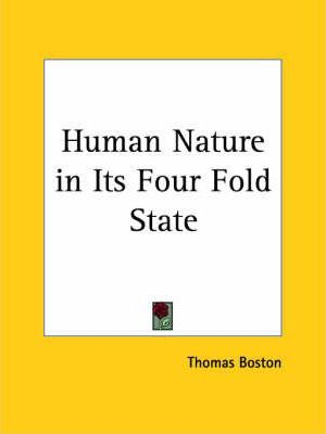 Human Nature in Its Four Fold State