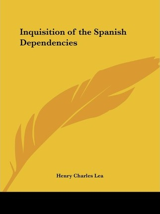 Inquisition of the Spanish Dependencies (1908)