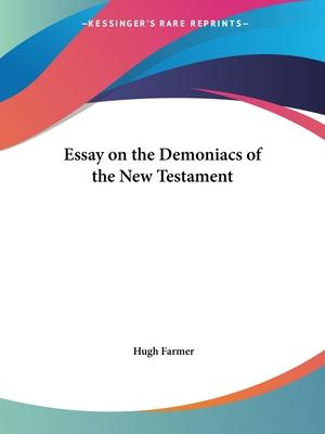 Essay on the Demoniacs of the New Testament (1818)