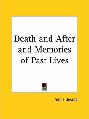 Death and after (1919) and Memories of Past Lives (1918)
