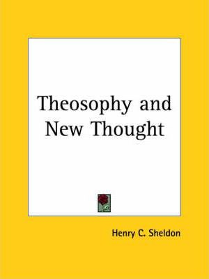 Theosophy and New Thought (1916)