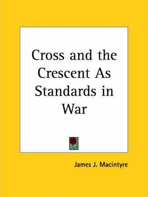 Cross and the Crescent as Standards in War (1854)