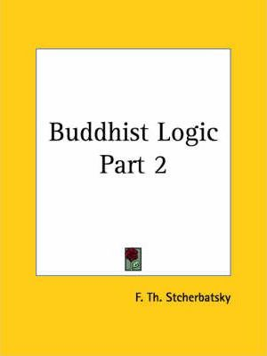 Buddhist Logic Vol. 2 (1930)