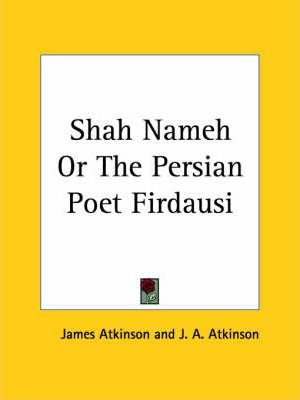 Shah Nameh or the Persian Poet Firdausi (1832)