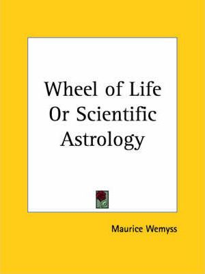 Wheel of Life or Scientific Astrology