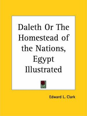 Daleth or the Homestead of the Nations, Egypt Illustrated (1864)