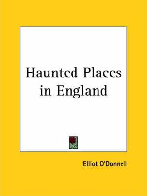 Haunted Places in England (1919)