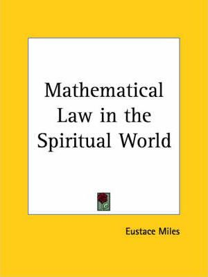 Mathematical Law in the Spiritual World (1908)